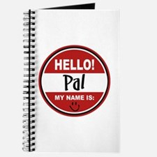 Hello my name is Pal Journal