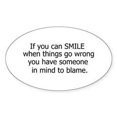 if you can smile.. Decal