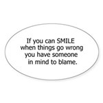 if you can smile.. Sticker (Oval 10 pk)