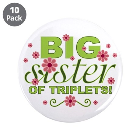 """Big Sister of Triplets 3.5"""" Button (10 pack)"""
