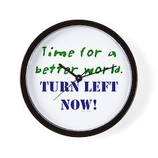 Better World, TURN LEFT NOW! Wall Clock