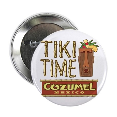 "Cozumel Tiki Time - 2.25"" Button"
