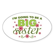 Big Sister To Be Oval Decal