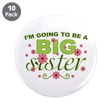 """Big Sister To Be 3.5"""" Button (10 pack)"""