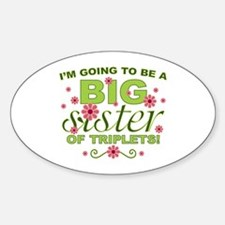 Big Sister To Be Triplets Oval Sticker (10 pk)