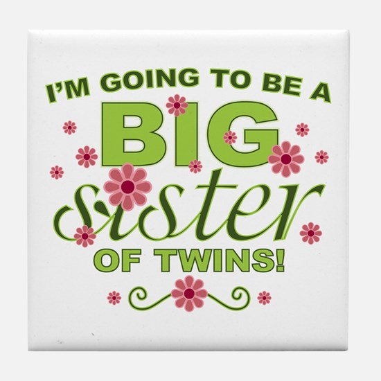 Big Sister To Be Twins Tile Coaster