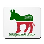 DHIMMIcratic Party Mousepad