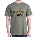 you can't scare me..70's Dark T-Shirt
