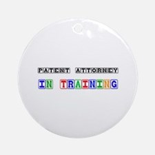 Patent Attorney In Training Ornament (Round)