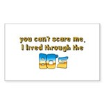 you can't scare me..80's Sticker (Rectangle 10 pk)