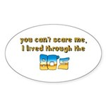 you can't scare me..80's Sticker (Oval 10 pk)