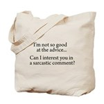 not so good at the advice Tote Bag