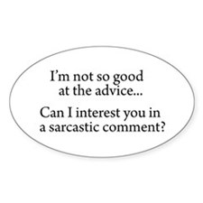 not so good at the advice Sticker (Oval 10 pk)