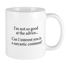 not so good at the advice Mug