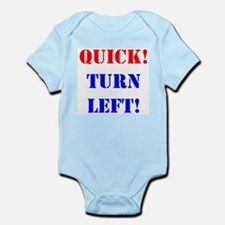 QUICK! TURN LEFT! Infant Creeper
