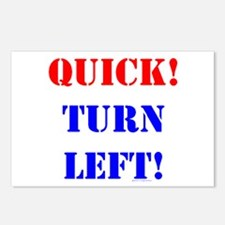 QUICK! TURN LEFT! Postcards (Package of 8)