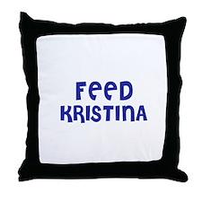 Feed Kristina Throw Pillow