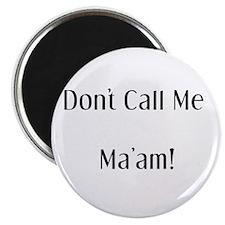 No Ma'am! Magnet