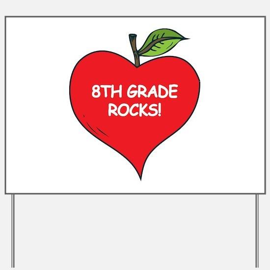 Heart Apple 8th Grade Rocks Yard Sign