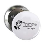 "Hard on the Beaver 2.25"" Button (10 pack)"