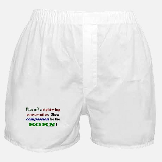 Compassion for the Born! Boxer Shorts