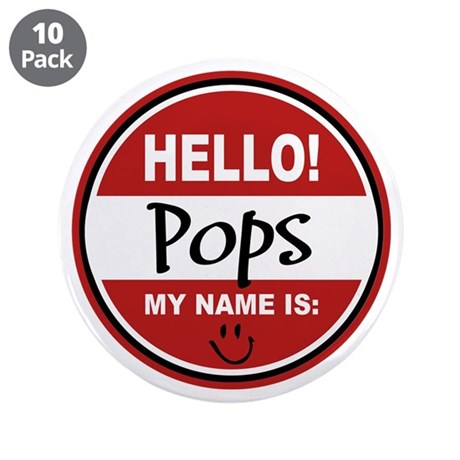 """Hello my name is Pops 3.5"""" Button (10 pack)"""