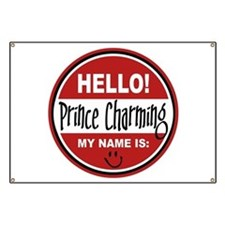 Hello my name is Prince Charming Banner