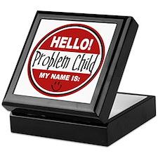 Hello my name is Problem Child Keepsake Box