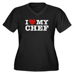 I Love My Chef Women's Plus Size V-Neck Dark T-Shi