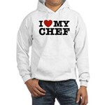 I Love My Chef Hooded Sweatshirt