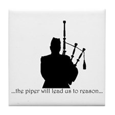 A Piper Will Lead Them Tile Coaster