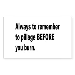 Pillage Before Burning Quote Rectangle Decal