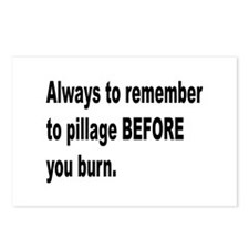 Pillage Before Burning Quote Postcards (Package of