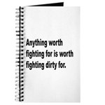 Worth Fighting Dirty Quote Journal