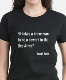 Stalin Brave Red Army Quote (Front) Tee