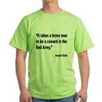 Stalin Brave Red Army Quote (Front) Green T-Shirt
