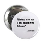 Stalin Brave Red Army Quote 2.25