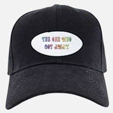 """The One Who Got Away"" Baseball Hat"