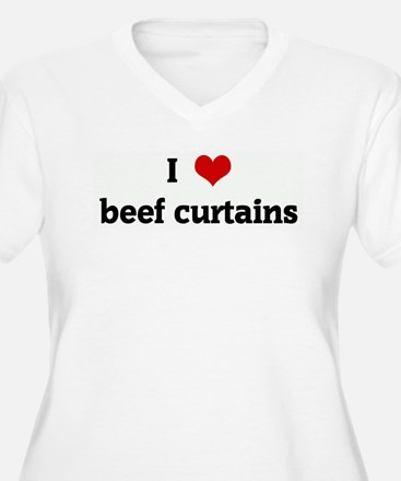 I Love beef curtains T-Shirt
