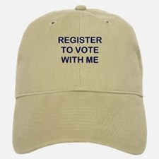 """Register to Vote With Me"" Baseball Baseball Cap"
