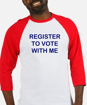 """Register to Vote With Me"" Baseball Jers"
