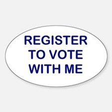 """""""Register to Vote With Me"""" Oval Decal"""