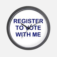 """""""Register to Vote With Me"""" Wall Clock"""