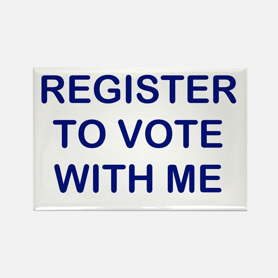 """Register to Vote With Me"" Rectangle Mag"