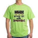 Nothing but Snowmobiles Green T-Shirt