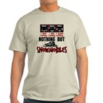 Nothing but Snowmobiles Light T-Shirt