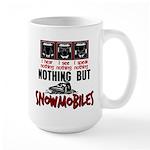 Nothing but Snowmobiles Large Mug