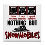 Nothing but Snowmobiles Tile Coaster
