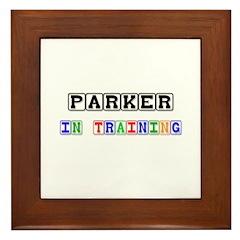 Parker In Training Framed Tile