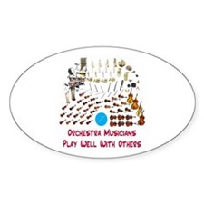 Orchestra--Play Well With Oth Oval Decal
